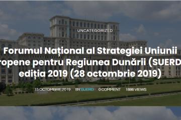 Forumul Național al Strategiei Uniunii Europene pentru Regiunea Dunării (SUERD) – ediția 2019